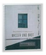 Kochbuch WASSER UND BROT