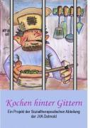 Kochen hinter Gittern